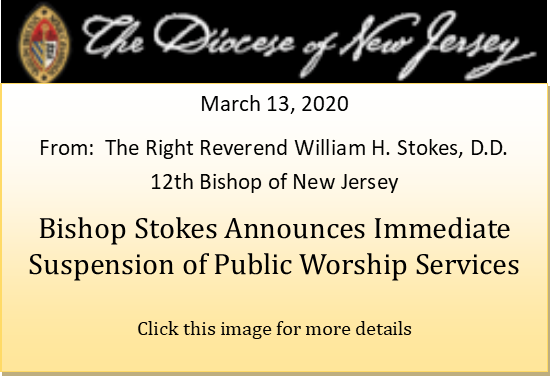 Bishop Stokes Announces Immediate Suspension of Public Worship Services