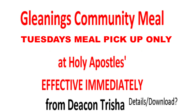GLEANINGS: MEALS TO GO ONLY